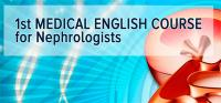 1st Medical English Course (for nephrologists)